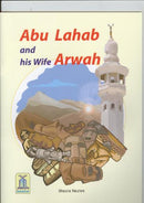 Abu Lahab and His Wife Arwah by Shazia Nazlee