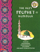 Holy Prophet Workbook (PBUH) by Tahera Kassamali