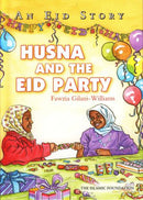 HUSNA AND THE EID PARTY AN EID STORY P/B By Fawzia Gilani