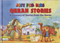 Just For Kids Quran Stories by Saniyasnain Khan