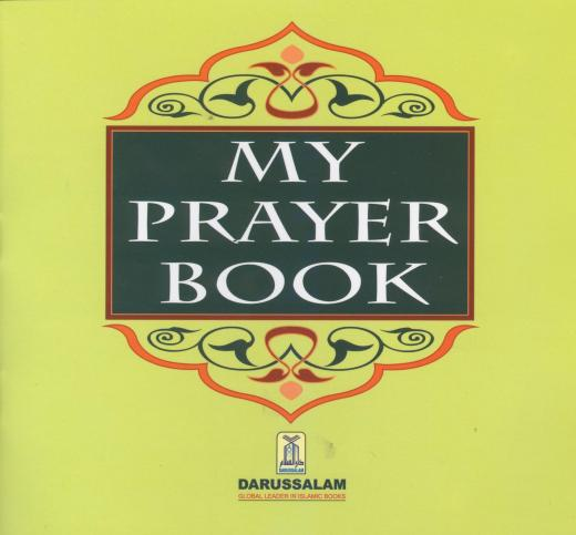 My Prayer Book by Abdul Malik Mujahid