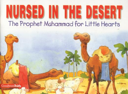 Nursed in the Desert by Saniyasnain Khan