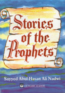 Stories of The Prophets by Abul Hasan Al-Nadwi