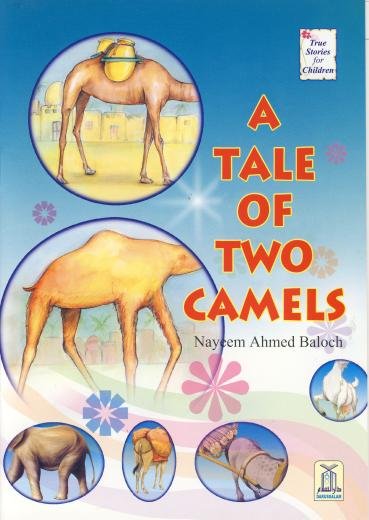 Tale of Two Camels by Nayeem Ahmed Baloch