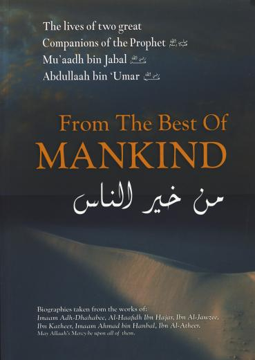 From the Best of Mankind by Imaam Adh-Dhahabee