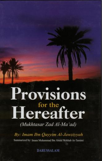 Provisions for the Hereafter by Imam Ibn Qayyim Al-Jawziyyah