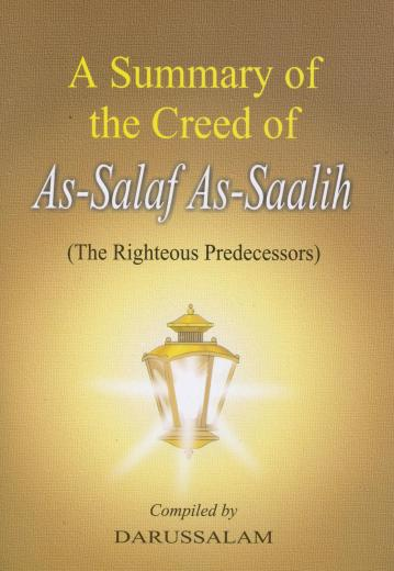 The Creed of As-Salaf as-Salih by Darussalam Publishers