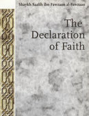 The Declaration Of Faith By Shaikh Saalih Ibn Fawzaan