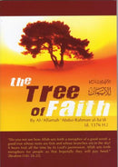 The Tree of Faith by Al-Allamah AbdurRahman al-Sadi