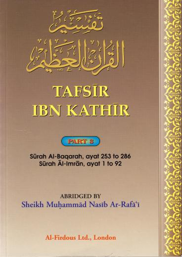 Tafseer Ibn Kathir Part-3 By Al - Firdous ltd.