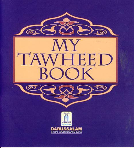 My Tawheed Book by Abu Zahir