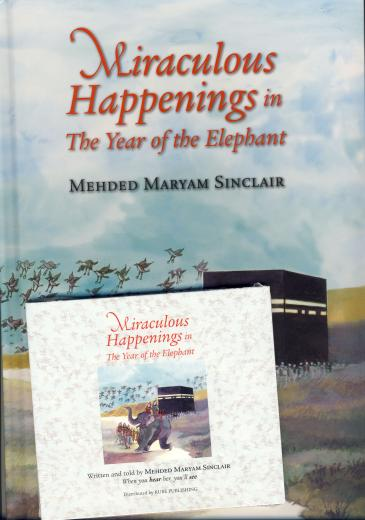 Miraculous Happenings in the Year of the Elephant by Mehded M Sinclair - BOOK & CD SET