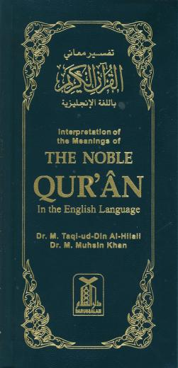 Interpretation of the Meanings of The Noble Quran - English Only - Translated by Dr Taqi-ud-Din Al-Hilali & Dr M Muhsin Khan (Long)