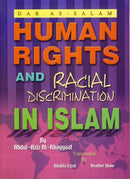 Human Rights and Racial Discrimination in Islam by Abdul Aziz Al Khayyaat