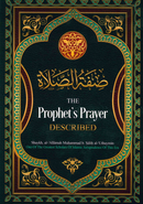 The Prophets Prayer Described by Shaykh Muhammad B. Salih Al-Uthaymin