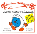 Tales from Dhikarville: Little Sister Tahaarah