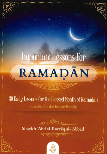 Important Lessons For RAMADAN
