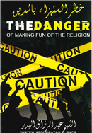 The Danger of Making Fun of the Religion