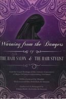 Warning from the Dangers of the Hair Salon and the Hair Stylist and the Legal Rulings of the Islamic Committee of Major Scholars Concerning this Issue