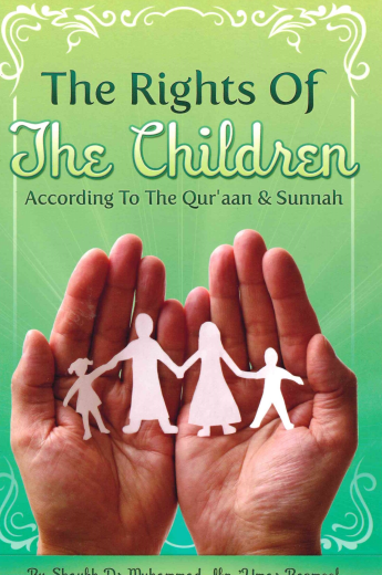 The Rights of the Children according to the Quran and Sunnah