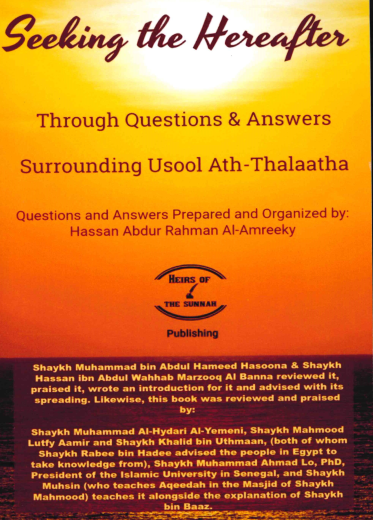 Seeking the Hereafter Through Questions and Answers Surrounding Usool Ath-Thalaatha