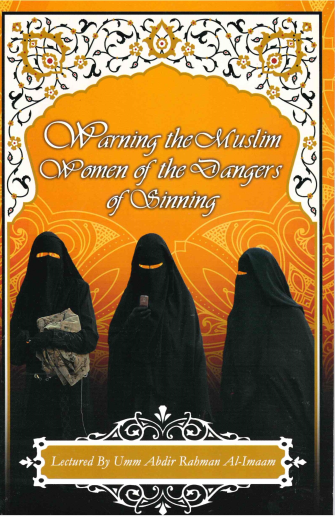 Warning the Muslim Women of the Dangers