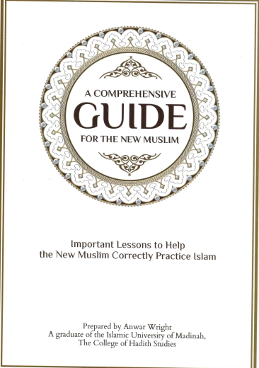 A Comprehensive Guide for the New Muslim