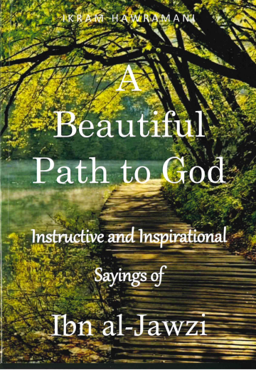 A Beautiful Path to God by Ibn Al-Jawzi