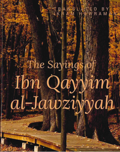 The Sayings of Ibn Qayyim Al-Jawziyyah