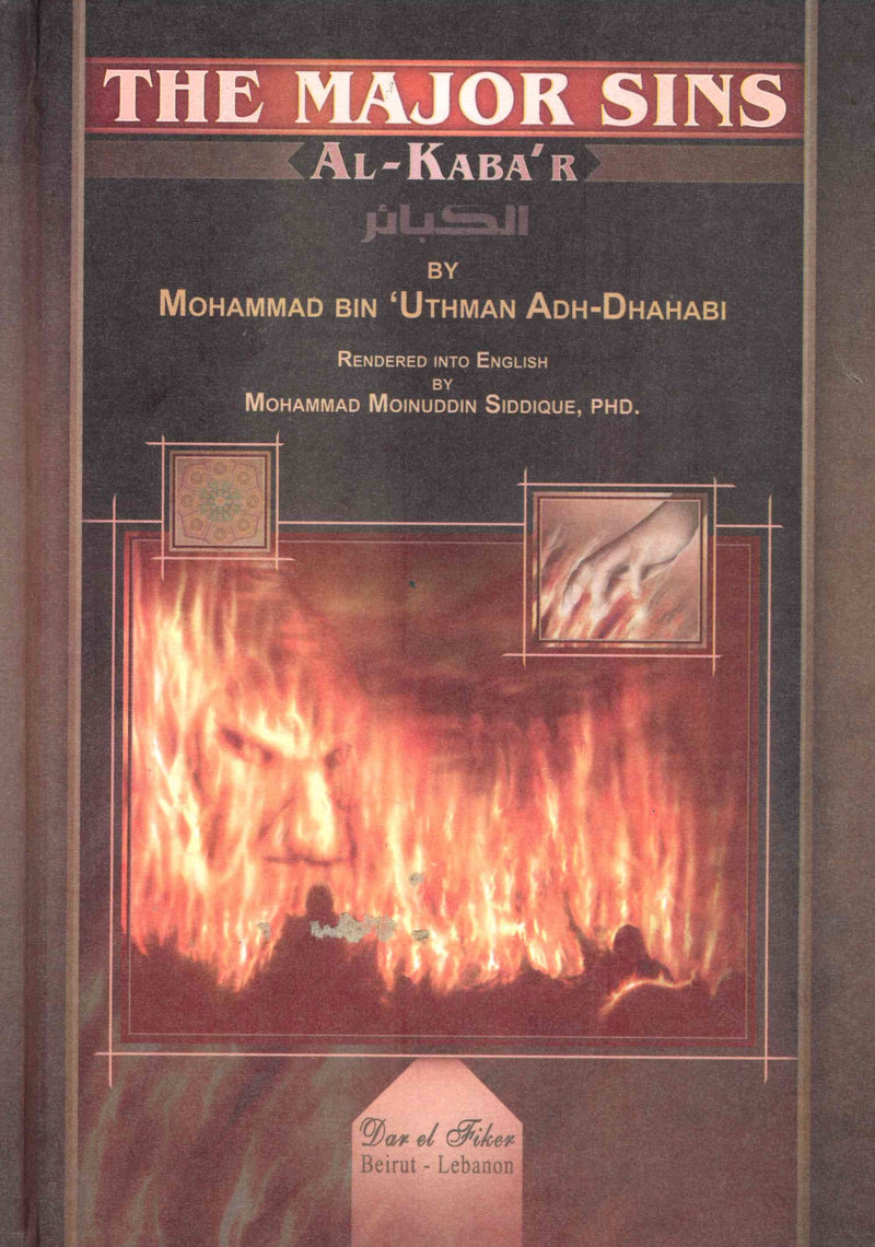 The Major Sins Al-Kaba'r by Mohammad Bin Uthman Adh-Dhahabi - Slightly Cover Damageed