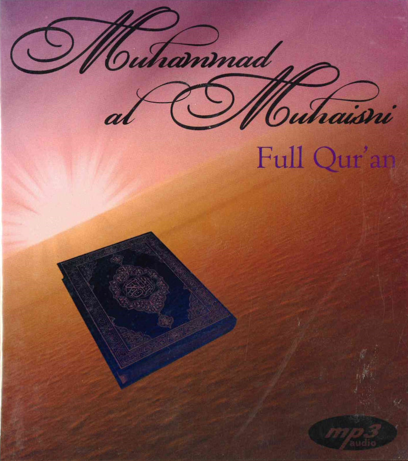 Full Quran mp3 by Muhammad al-Muhaisni