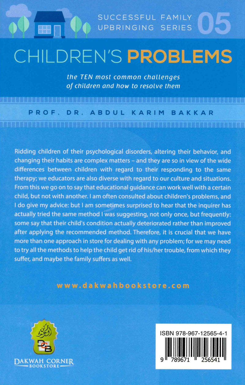 Children's Problems (Successful Family Upbringing Series-05) by Dr. Abdul Karim Bakkar
