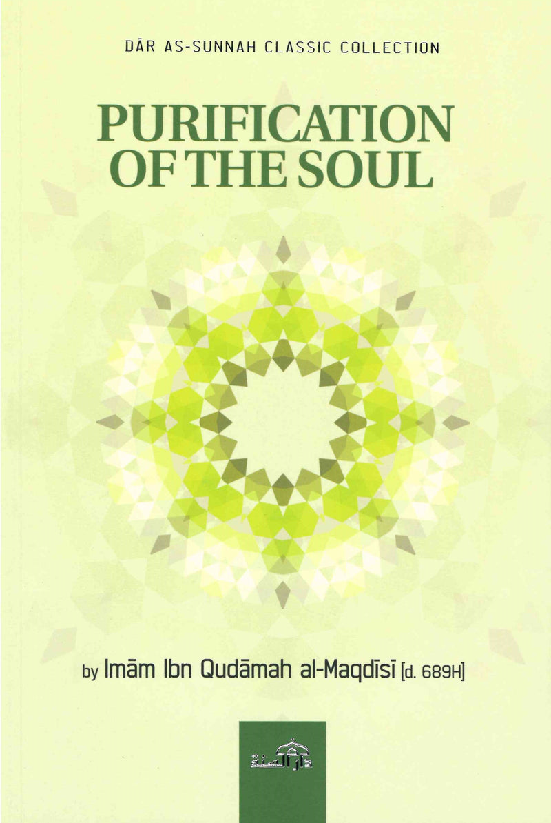 Purification of the Soul by Imam ibn Qudamah al-Maqdisi [d. 689H