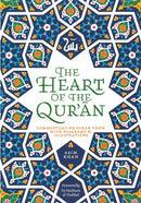 THE HEART OF THE QUR'AN COMMENTARY ON SURAH YASIN WITH DIAGRAMS AND ILLUSTRATIONS By Asim Khan
