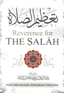 Reverence for The Salah by Shaykh Abdur Razzaq ibn Abdul Muhsin Al-Abaad al-Badr