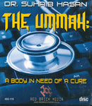 The Ummah A Body in Need of a Cure CD by Shaikh Suhaib Hasan