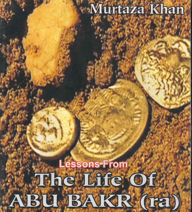 Lessons from the Life of Abu Bakr CD by Murtaza Khan