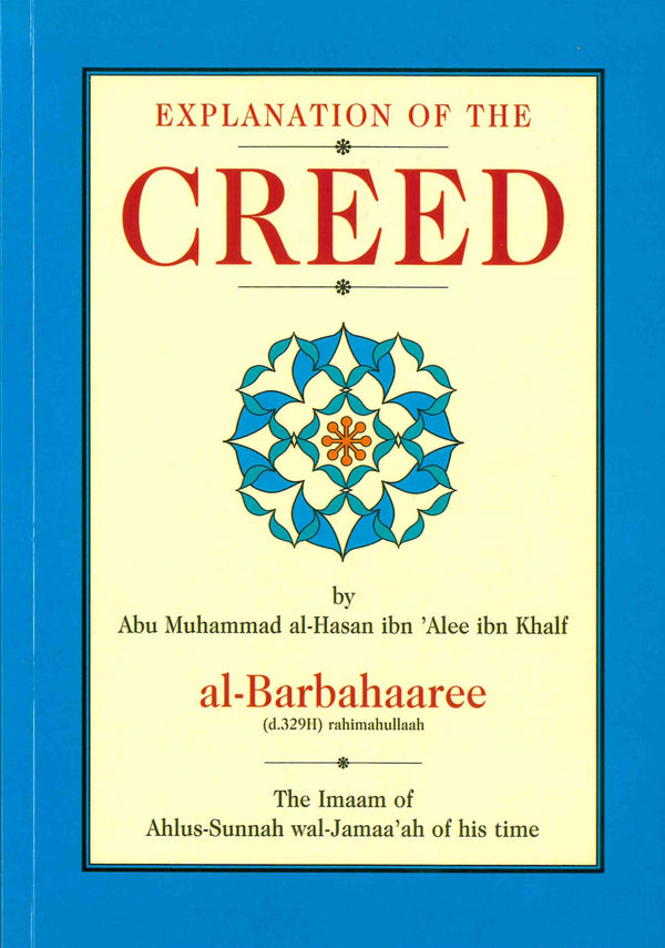Explanation of The Creed by Imam al-Barbahaaree