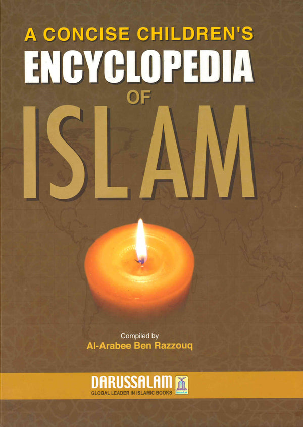 A Concise Childrens Encyclopedia Compiled by Al-Arabee Ben Razzouq