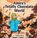 Amiras Totally Chocolate World by Samia Mair