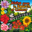 Aisha Goes in Search of Colour by Lisa Jane Dhar