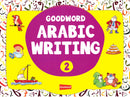 Arabic Writing Book 2 By: Goodword