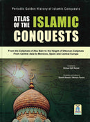 Atlas of the Islamic Conquests by Ahmad Adil Kamal - Slightly Cover Damaged