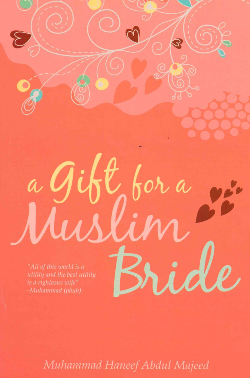A Gift for Muslim Bride by Muhammad Haneef Abdul Majeed