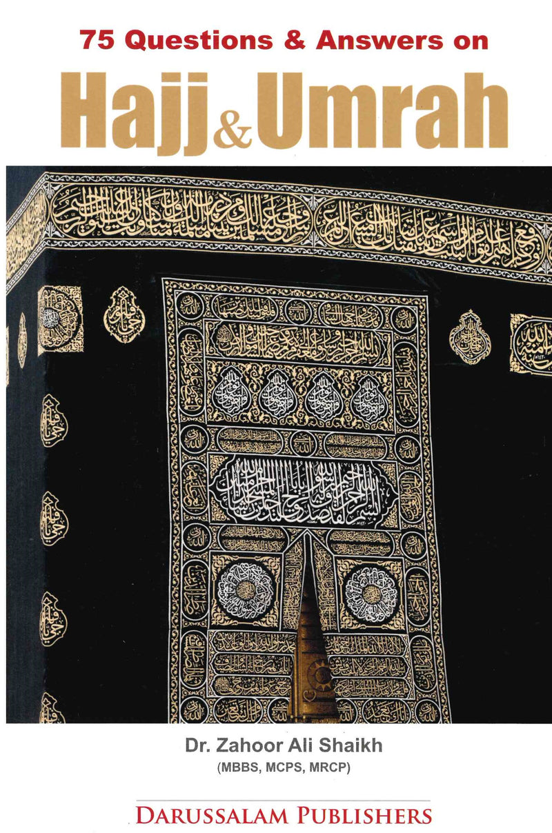 75 Question & Answers Hajj & Umrah