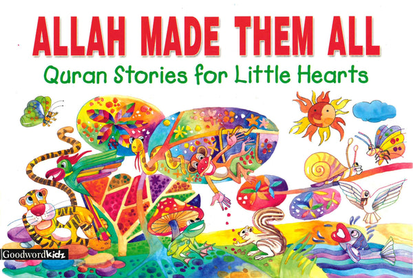 Allah Made Them All by Saniyasnain Khan