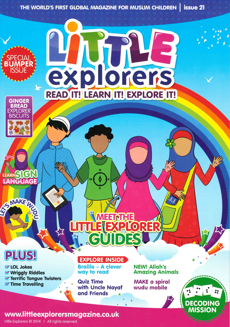 Little Explorers Issue 21 Read it, Learn it, Explore it.