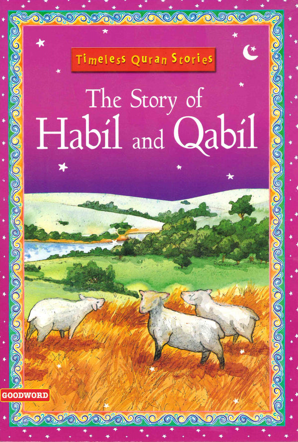 The Story of Habil and Qabil