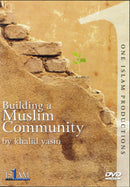 Building a Muslim Community DVD by Khalid Yasin