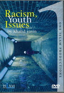 Racism and Youth Issues DVD  by Khalid Yasin